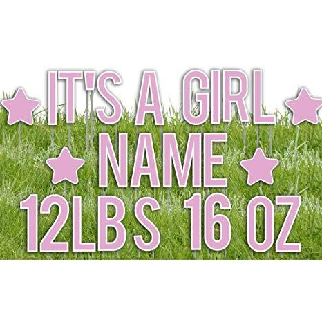 It's A Girl Yard Letters with Custom Name and Weight - FREE SHIPPING