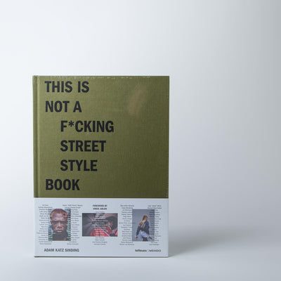 This is Not a F*cking Street Style Book - green
