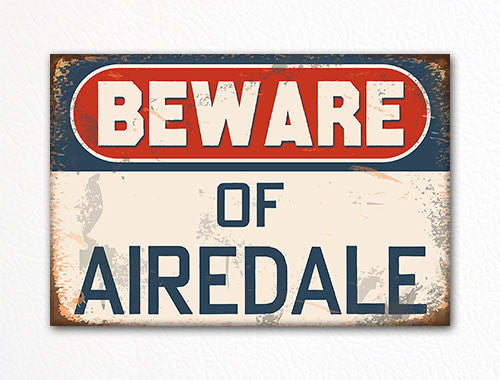 Beware of Airedale Dog Breed Cute Fridge Magnet