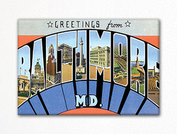 Greetings from Baltimore Maryland Fridge Magnet