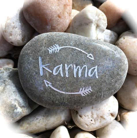 Karma ~ Engraved Inspirational Rock