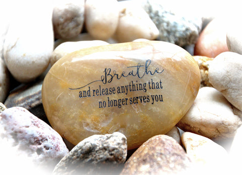 Inspirational Quotes Engraved in Stone | Breathe