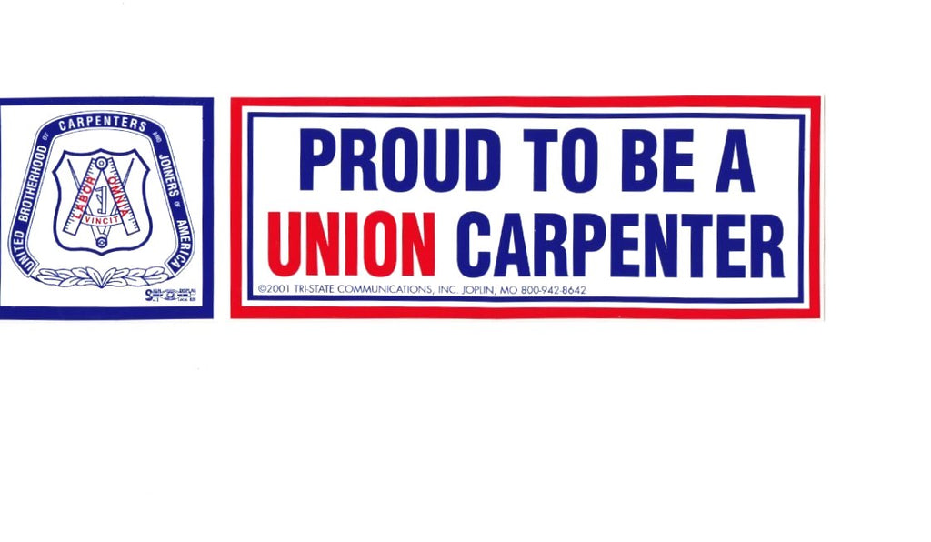 'Proud to be a Union Carpenter' Hard Sat Sticker #M14