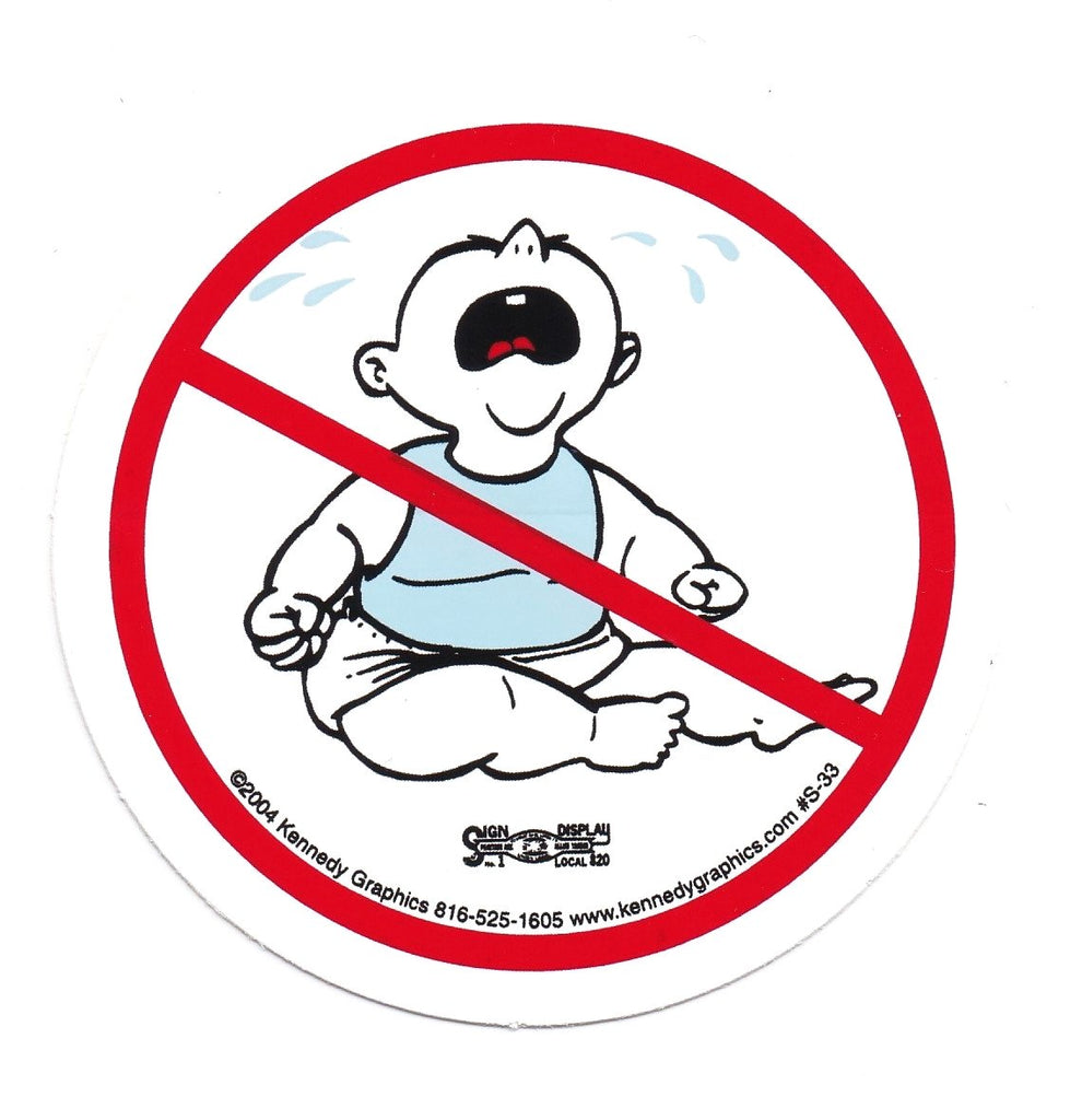 No Whiners/ No Cry Baby Hard Hat Sticker #S33
