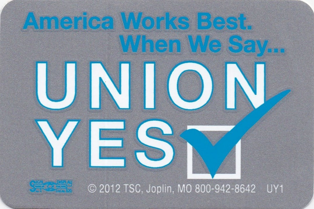 Union YES... Hard Hat Sticker