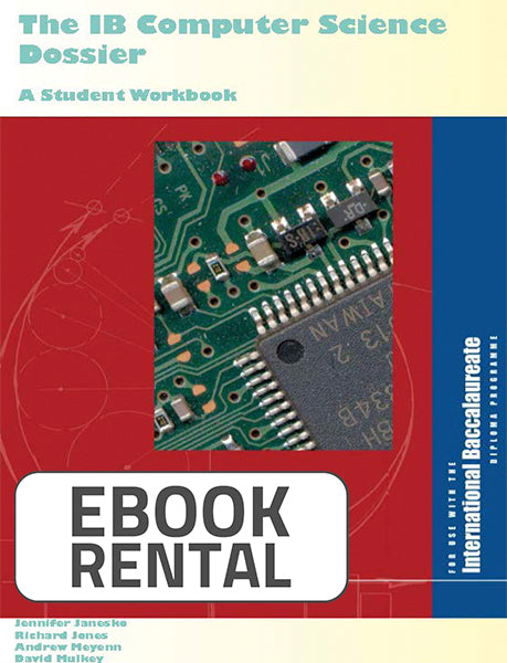 Computer Science Dossier. A Student Workbook, 2nd Ed. <br> <small><small>by Jennifer Janesko, Richard Jones, Andrew Meyenn, David Mulkey</small></small>