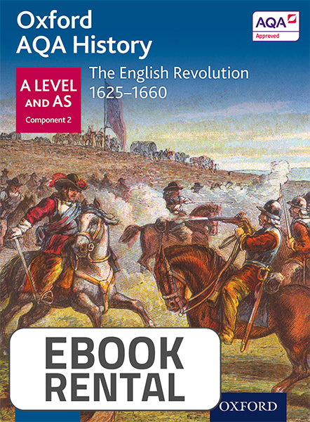 Oxford AQA History for AS and A Level: The English Revolution 1625-1660