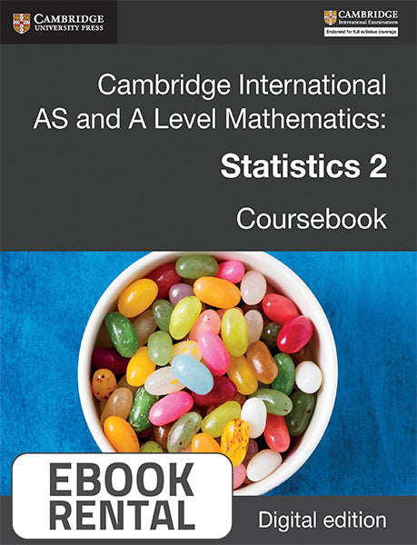 Cambridge International AS and A Level Mathematics: Statistics 2 Coursebook