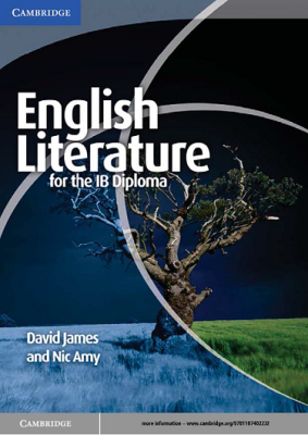 English Literature for the IB Diploma, 1st Ed. <br> <small><small>by David James, Nic Amy</small></small>