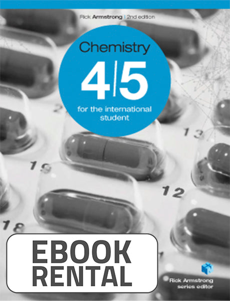 Chemistry 4-5 for the International Student, 2nd Ed. <br> <small><small>by Rick Armstrong</small></small>