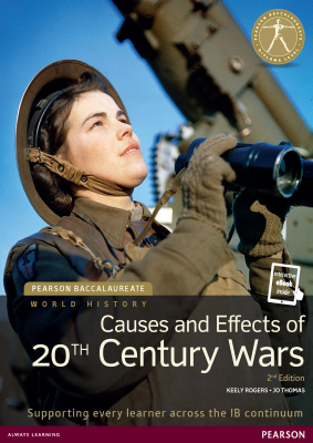 Causes and Effects of 20th Century Wars, 2nd Ed. <br> <small><small>by Keely Rogers, Jo Thomas</small></small>