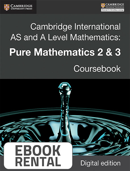 Cambridge International AS and A Level Mathematics: Pure Mathematics 2&3 Coursebook