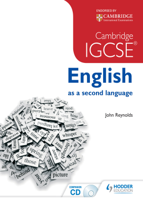 English as a second language for Cambridge IGCSE, 1st Ed. <br> <small><small>by John Reynolds</small></small>