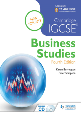 Business Studies for Cambridge IGCSE, 4th Ed. <br> <small><small>by Karen Borrington, Peter Stimpson</small></small>