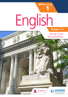 English 1 for MYP by Concept, 1st Ed. <br> <small><small>by Ana de Castro, Zara Kaiserimam</small></small>