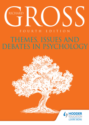 Themes, Issues and Debates in Psychology, 4th Ed. <br> <small><small>by Richard Gross</small></small>