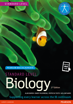 Biology for Standard Level, 2nd Ed. <br> <small><small>by Alan Damon, Randy McGonegal, Patricia Tosto, William Ward</small></small>