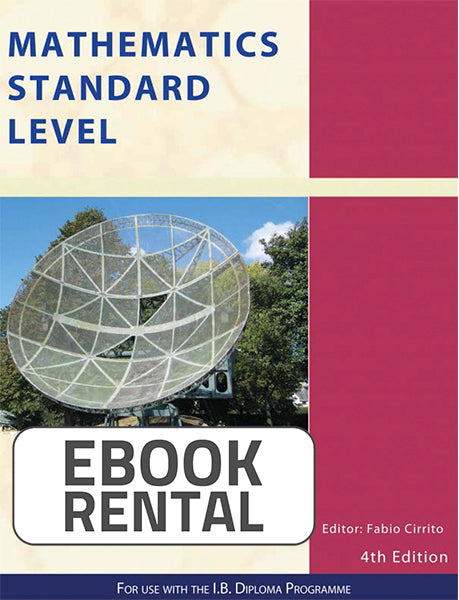 Mathematics Standard Level for use with the IB Diploma Programme, 4th Ed. <br> <small><small>by Fabio Cirrito</small></small>