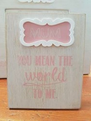 SPLOSH MUM YOU MEAN THE WORLD TO ME SENTIMENTAL GIFT WOODEN PLAQUE HOME DECOR - the-bowerbirds-nest-of-treasures