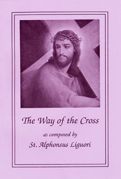 The Way of the Cross by Alphonsus Liguori-Large Print FQBY055BX