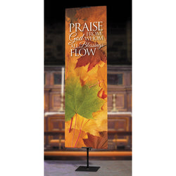 Harvest Series - Praise God from Whom All Blessings Flow Banner - OFB4127
