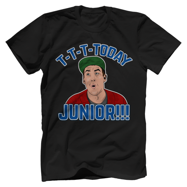 T-T-T-Today Junior