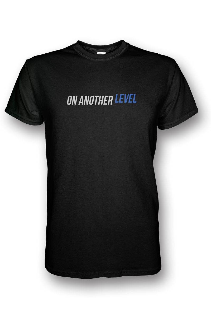 On Another Level Text T-Shirt