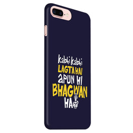 Lagta Hai Apun Hi Bhagwan Hain Sacred Game iPhone 7 Plus Mobile Cover Case