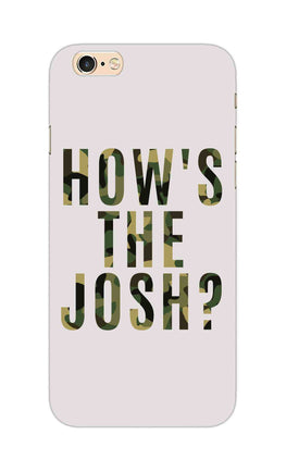 Hows The Josh Typography iPhone 6S Plus Mobile Cover Case