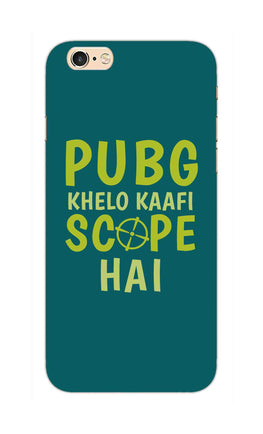 Pubg Khelo Kaafi Scope Hai Game Lovers iPhone 6S Plus Mobile Cover Case