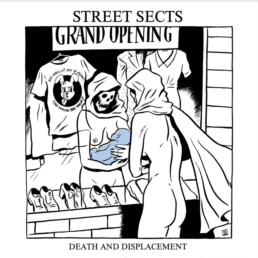 "STREET SECTS ""Gentrification III: Death And Displacement"""