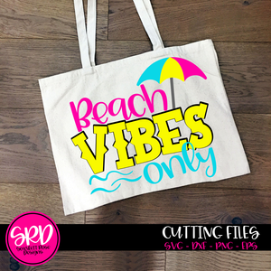 Beach Vibes Only SVG