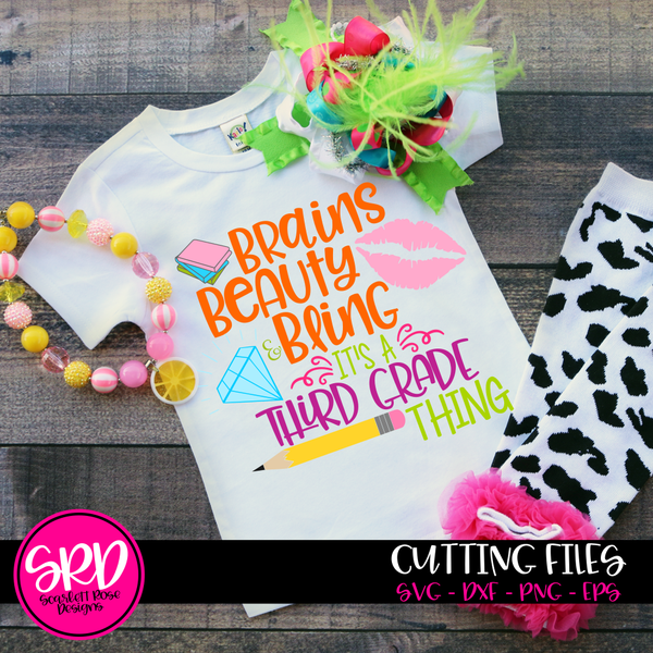 back to school svg cut file  brains beauty and bling it u0026 39 s a third grade thing