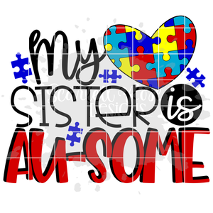 My Sister is Au-some SVG