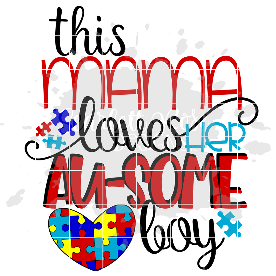 This Mama Loves her Au-some Boy SVG