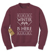 Winter Is Here GoT Adult Crewneck Sweatshirt - Expression Tees