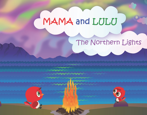 Mama and Lulu: The Northern Lights