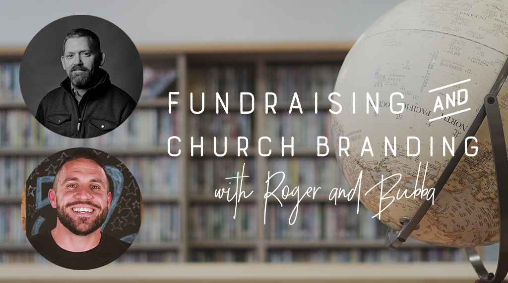 Fundraising in Youth Ministry and Church Branding