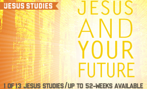 Jesus and Your Future Free Lesson Sample