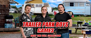 The Trailer Park Boys Game Collection