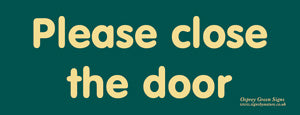 'Please close the door' sign