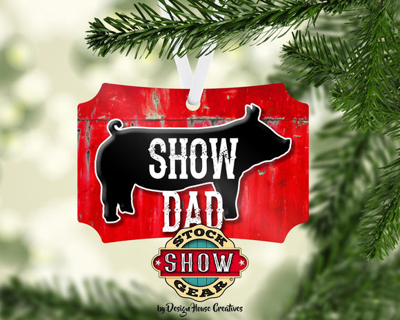 Show Dad Christmas Ornament Personalized Show Pig