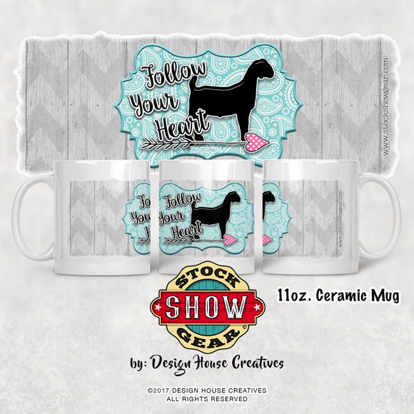 Follow Your Heart Boer Goat Mug