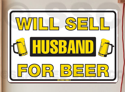 AA334 Sell Husband for Beer - Seaweed Surf Co