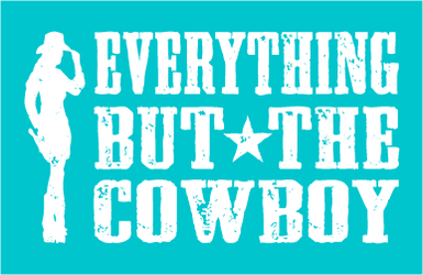 Everything But the Cowboy