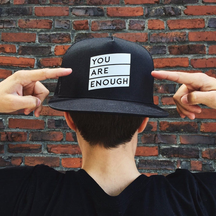 Matter Apparel You Are Enough design printed black 5 panel snapback trucker hat