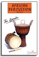 African Percussion: The Djembe Book