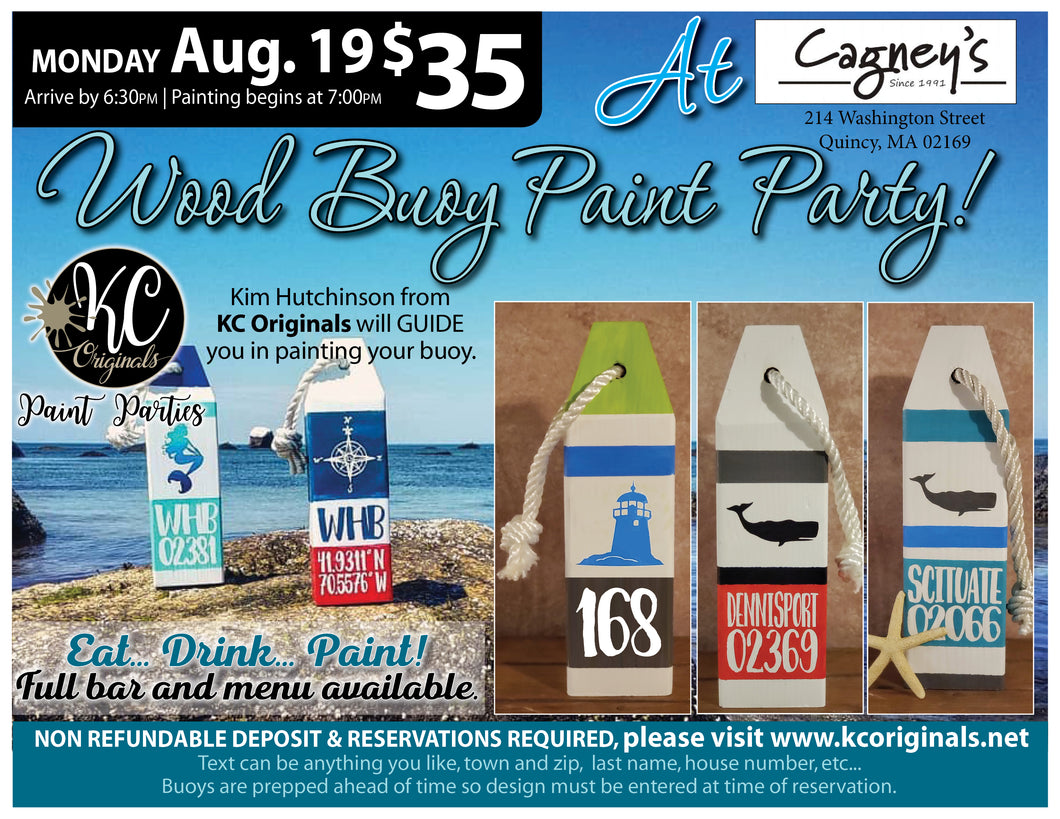 Cagney's - $15 Deposit for Wood Buoy Paint Party - $20 Balance due night of party