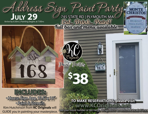 Monte Christos - Address Sign Paint Party - DEPOSIT $20 balance will be due night of party