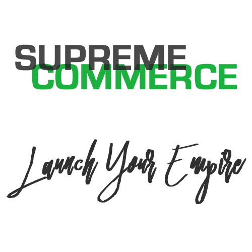 SupremeCommerce Launch Your Empire